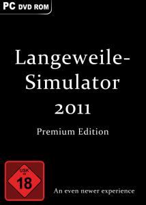 Langeweilesimulator 2011 Premium Edition